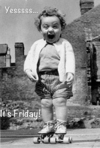 yesss it's friday